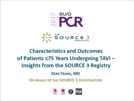 Characteristics and outcomes of patients ≤75 years old undergoing TAVI—Insights from the SOURCE 3 registry