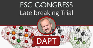 ESC Congress - Late breaking Trial - DAPT